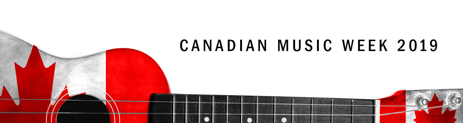 Canadian Music Week 2019