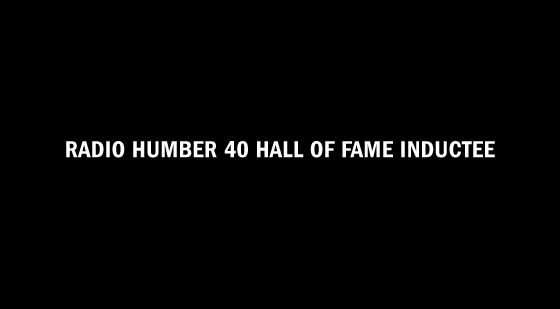 Radio Humber 40 Hall of Fame Inductee